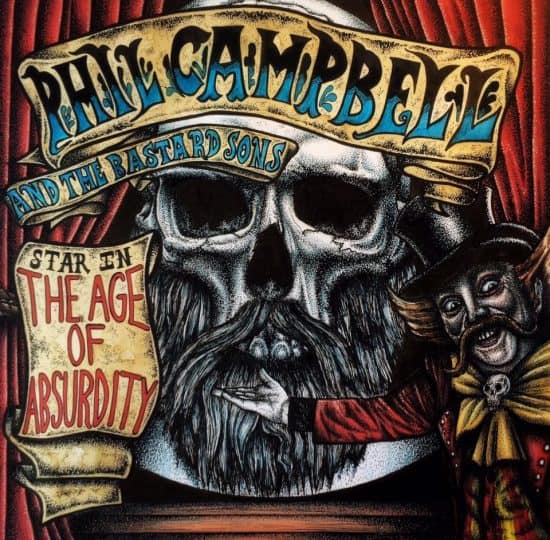The Age Of Absurdity PHIL CAMPBELL